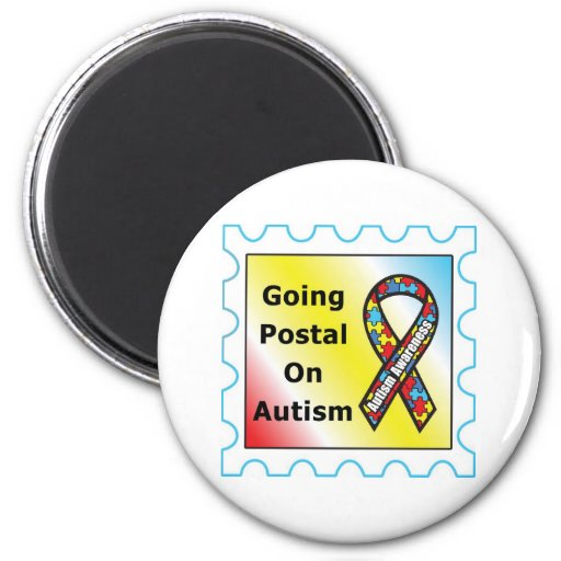 Going Postal on Autism, the sequel Magnet
