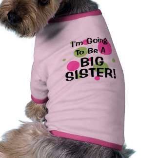 Going To Be A BIG SISTER! Ringer Dog Shirt