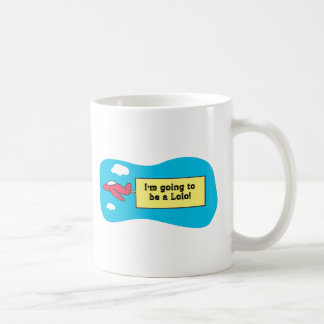 Going to be a Lolo! Coffee Mugs