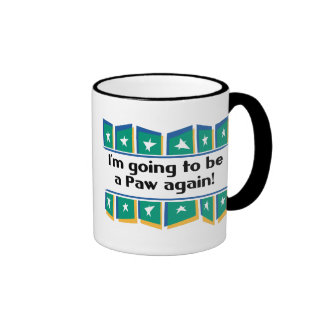Going to be a Paw again! Coffee Mugs