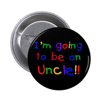 Going to be an Uncle Primary Colors Text 6 Cm Round Badge