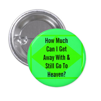 Going to Heaven 3 Cm Round Badge