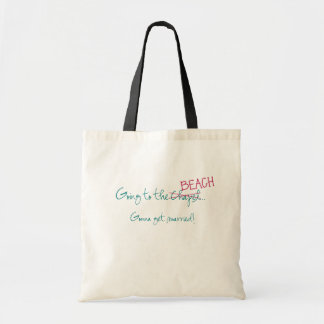 Going to the Chapel Beach Wedding tote Budget Tote Bag