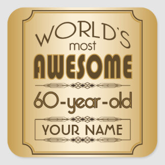 Gold 60th Birthday Celebration World Best Fabulous Square Sticker