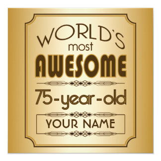 Gold 75th Birthday Celebration World Best Fabulous Custom Announcements