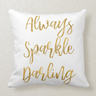 Gold Always Sparkle Darling Cushion