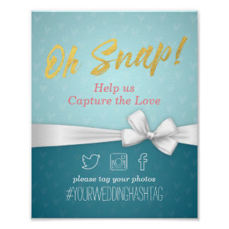 Gold and White Ribbon Oh Snap Hashtag Wedding Sign Poster