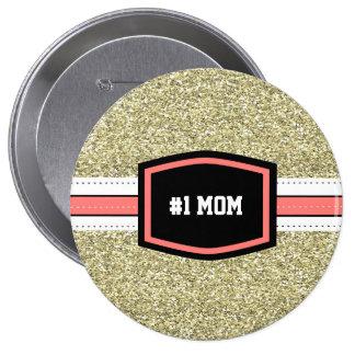 Gold Bling #1 Mom 10 Cm Round Badge