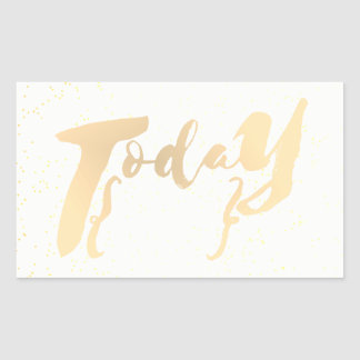 Gold Calligraphy Today Fill in the date or task Rectangular Sticker