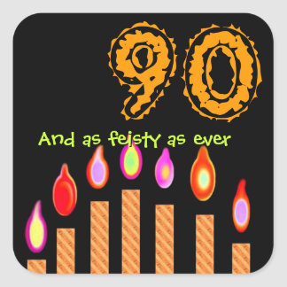 Gold Candles 90th Birthday - As Feisty as Ever Square Sticker