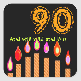 Gold Candles 90th Birthday Wild and Fun Square Sticker