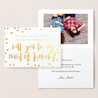 Gold Confetti Will You Be My Maid of Honour Photo Foil Card