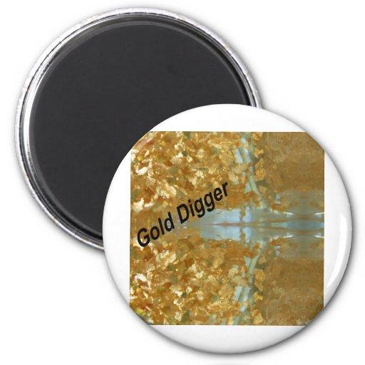 Gold digger refrigerator magnet
