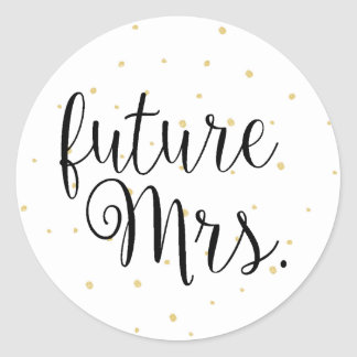 Gold Dots Fab future Mrs. Sticker