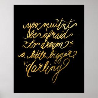 "Gold ""Dream Bigger"" Poster"
