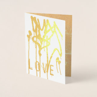 Gold Dripping Paint Heart Graffiti Urban Love Foil Card