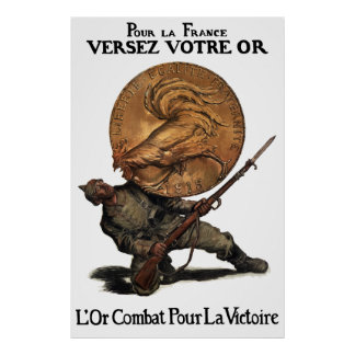 Gold Fights For Victory -- French WW1 Poster