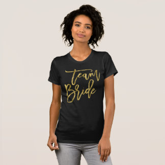 Gold Foil Effect Team Bride Shirts