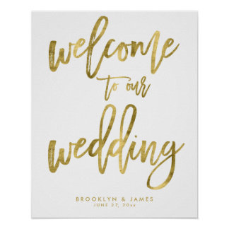 Gold Foil Effect Welcome To Our Wedding Sign Poster