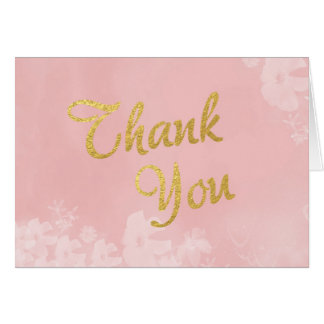 Gold Foil Lettering on Pink Floral Thank You Note Card