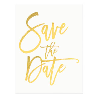 Gold Foil Modern Script Type Wedding Save the Date Postcard