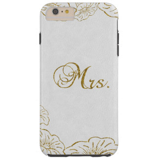 Gold Foil Morning Glory flower Wedding Custom Mrs. Tough iPhone 6 Plus Case