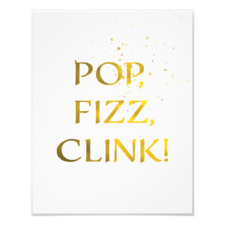 Gold Foil POP, FIZZ, CLINK Wedding Party Sign