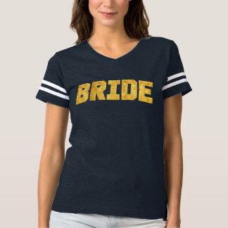 Gold Foil Sporty Bride Tee