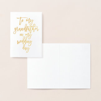 "Gold Foil To My Grandfather My Wedding day"" Card"