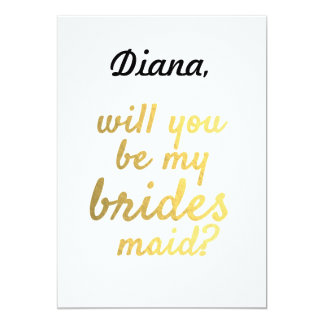 Gold Foil Will You Be My Bridesmaid Invite