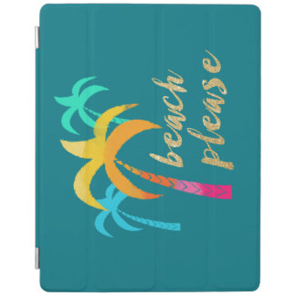 """gold glitter """"beach please"""" with colorful palms iPad cover"""