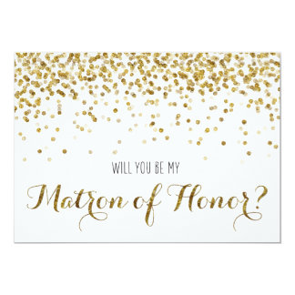 Gold Glitter Confetti Will you be Matron of Honor 13 Cm X 18 Cm Invitation Card