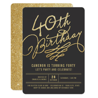 Gold Glitter Glam Adult 40th Birthday Party Invite
