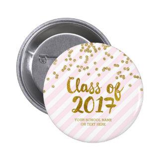 Gold Glitter Pink Stripes Class of 2017 Graduation 6 Cm Round Badge