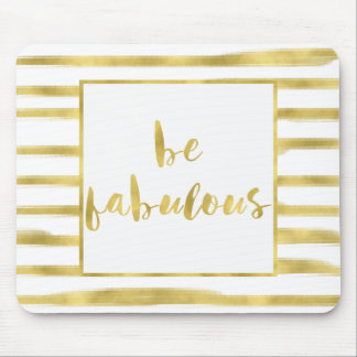 Gold Glitz Stripes Be Fabulous Mouse Pad