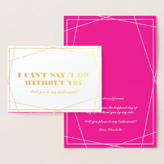 Gold & Hot Pink Geometric Be My Bridesmaid Foil Card