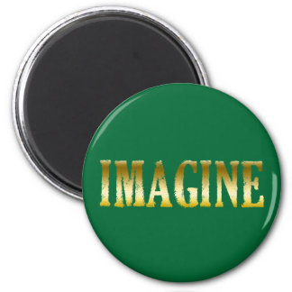 Gold Letters Imagine on T-shirts, Mugs, Gifts 6 Cm Round Magnet