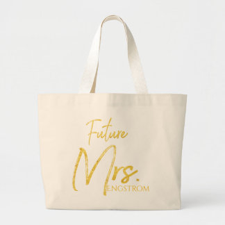 GOLD MARKER FUTURE MRS MARRIED NAME - GEAR LARGE TOTE BAG