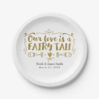 Gold OUR LOVE IS A FAIRY TALE Wedding Reception 7 Inch Paper Plate