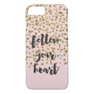 Gold Pink Confetti Inspirational quote iPhone 7 Case