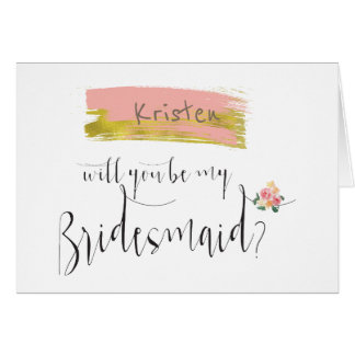 Gold Pink Floral Bouquet Will You Be My Bridesmaid Card
