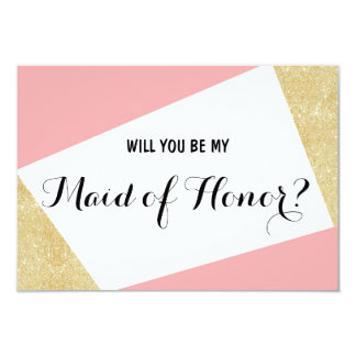 Gold pink modern Will you be my Maid of Honor Card