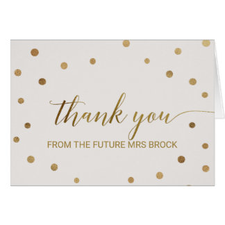 Gold Polka Dots Thank You From the Future Mrs Card