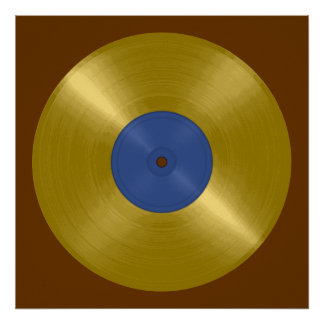 Gold Record with Blue Label Poster