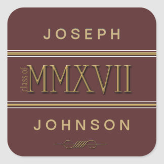 Gold Roman Numerals Class of 2017 ANY COLOR Square Sticker
