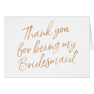 """Gold Rose """"Thank you for being my bridesmaid"""" Card"""
