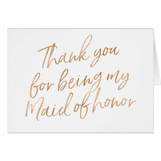 """Gold Rose """"Thank you for being my maid of honor"""" Card"""