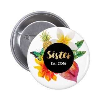 Gold Script Sister Tropical Floral 6 Cm Round Badge