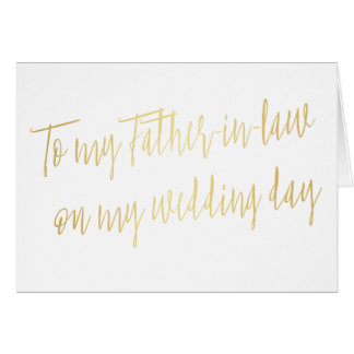 "Gold ""To my father-in-law on my wedding day"" Greeting Card"