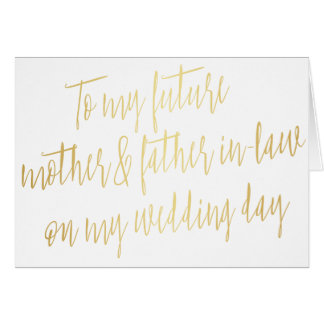 """Gold """"To my future mother and father-in-law"""" Card"""
